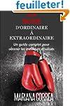 La Boxe : D'ordinaire A Extraordinair...