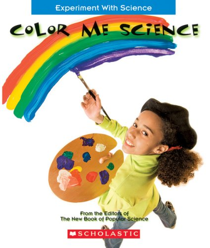 Color Me Science (Experiment with Science)