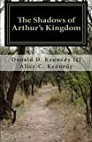 The Shadows of Arthurs Kingdom