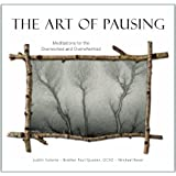 The Art of Pausing