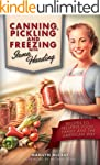 Canning, Pickling and Freezing with I...