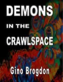 img - for Demons In The CrawlSpace book / textbook / text book