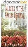 MURDER AT THE AZALEA FESTIVAL (Magnolia Mystery Wilmington Series Book 3) (English Edition)