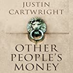 Other People's Money | Justin Cartwright