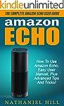 Amazon Echo: The Complete Amazon Echo...