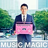 MUSIC MAGIC(初回生産限定盤)(DVD付)