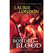 Bonded by Blood: A Sweetblood Novel | [Laurie London]