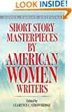 Short Story Masterpieces by American Women Writers (Dover Thrift Editions)