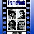 Framework: A History of Screenwriting in the American Film, Third Edition Hörbuch von Tom Stempel Gesprochen von: Paul Bright