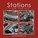 img - for Stations from the Air by Smith, J. D., Webb, Jonathan C.K. (2010) Hardcover book / textbook / text book
