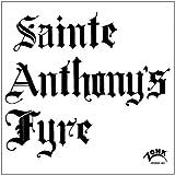 Sainte Anthony's Fyre