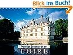Pr�chtige Schl�sser an der Loire (Wan...