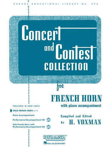 Concert and Contest Collection: For French Horn with Piano Accompaniment (Rubank Educational Library)