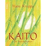 """Kaito: Ein M�rchenromanvon """"Hans Kruppa"""""""