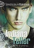 Indiana Teller - tome 1 Lune de printemps