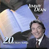 20 Great Story Songs ~ Jimmy Dean