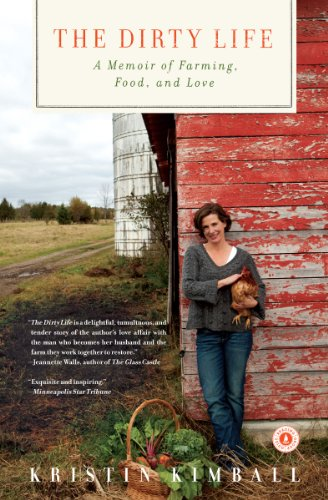 Download The Dirty Life: On Farming, Food, and Love