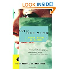 Out of Her Mind: Women Writing on Madness (Modern Library Paperbacks)