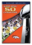 NFL Super Bowl 50 Champions: Denver B...
