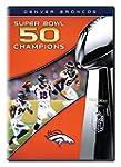 NFL Super Bowl 50 Champions: Denver B...