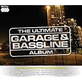 The Ultimate Garage and Bassline Albumby Various Artists