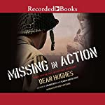 Missing in Action | Dean Hughes