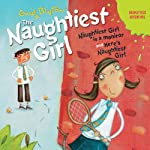 'Naughtiest Girl Is a Monitor' and 'Here's the Naughtiest Girl': Naughtiest Girl Series | Enid Blyton