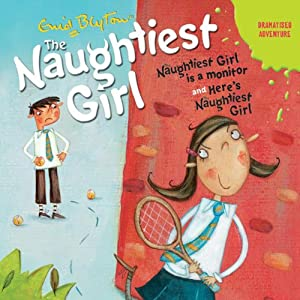 'Naughtiest Girl Is a Monitor' and 'Here's the Naughtiest Girl' Audiobook