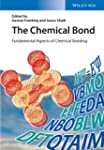 The Chemical Bond: Fundamental Aspect...