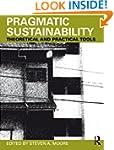 Pragmatic Sustainability: Theoretical...