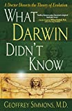 img - for What Darwin Didn't Know: A Doctor Dissects the Theory of Evolution book / textbook / text book