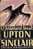 O shepherd, speak (World's end series-no.10) Upton Sinclair