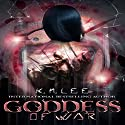 Goddess of War: Tales from the Abyss Audiobook by K.N. Lee Narrated by Francene Lockett