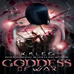 Goddess of War: Tales from the Abyss | K.N. Lee