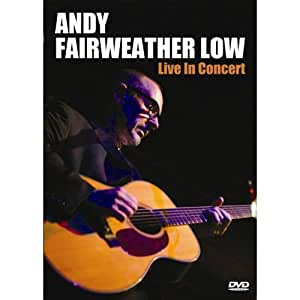 Andy Fairweather Low - Live in Concert