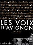 echange, troc Bruno Tackels - Les voix d'Avignon : (1947-2007) Soixante ans d'archives, lettres, documents et inédits (1CD audio)