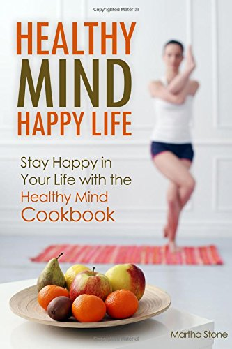 Download Free Healthy Mind Happy Life Stay Happy In Your