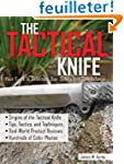 The Tactical Knife: A Comprehensive G...