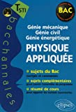 Physique applique, Terminale STI : Gnie mcanique, Gnie civile, Gnie nergtique