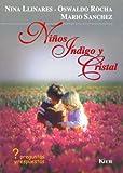 Ninos Indigo Y Cristal / Indigo Children and Crystal: Preguntas Y Respuesta (Spanish Edition)