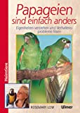 Papageien sind einfach anders. Heimtiere (3800132990) by Rosemary Low