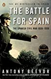 The Battle for Spain: The Spanish Civil War 1936-1939 (014303765X) by Beevor, Antony