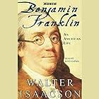 Benjamin Franklin: An American Life Hörbuch von Walter Isaacson Gesprochen von: Boyd Gaines