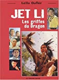 echange, troc Leïla Oufkir - Jet Li : Les griffes du Dragon