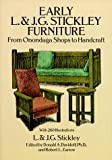Early L. & J. G. Stickley Furniture: From Onondaga Shops to Handcraft by L. & J. G. Stickley