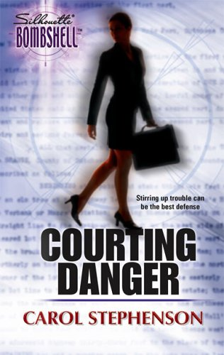 Courting Danger, CAROL STEPHENSON