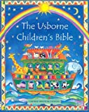 The Usborne Children's Bible (Children's Bibles) Heather Amery