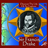img - for Sir Francis Drake (Discover the Life of An Explorer) (Rourke Discovery Library) book / textbook / text book