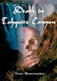 img - for Death in Tahquitz Canyon book / textbook / text book