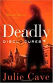 Deadly Disclosures (Dinah Harris Mystery)